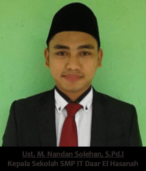 Ust. M. Nandan Solehan, S.Pd.I - Ponpes Daar El Hasanah